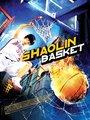 Affiche de Shaolin Basket