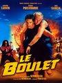 Affiche de Le Boulet