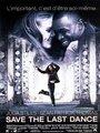Affiche de Save the Last Dance