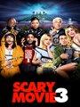 Affiche de Scary movie 3
