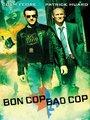 Affiche de Bon Cop, Bad Cop