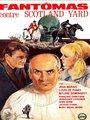 Affiche de Fantômas contre Scotland Yard