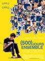 Affiche de (500) jours ensemble