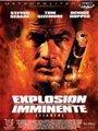 Affiche de Explosion imminente