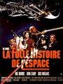 Affiche de La folle histoire de l'espace