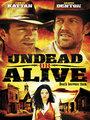 Affiche de Undead or alive