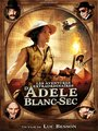 Affiche de Les Aventures Extraordinaires d'Adèle Blanc-Sec