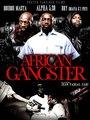 Affiche de African Gangster