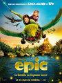 Affiche de Epic - la bataille du royaume secret