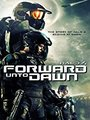 Affiche de Halo: Forward Unto Dawn