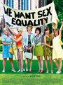 Affiche de We want sex equality