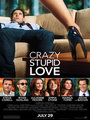 Affiche de Crazy, Stupid, Love.