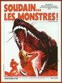 Affiche de Soudain les monstres!