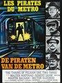 Affiche de Les pirates du métro