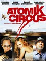 Affiche de Atomik circus