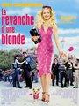 Affiche de La revanche d'une blonde