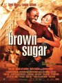 Affiche de Brown Sugar