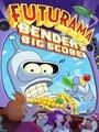 Affiche de Futurama: Bender's Big Score