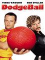 Affiche de Dodgeball