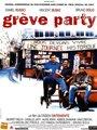 Affiche de Grève party