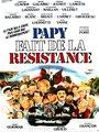 Affiche de Papy fait de la résistance