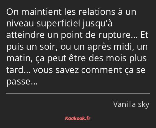 Citation « On maintient les relations à un niveau… » - Kaakook
