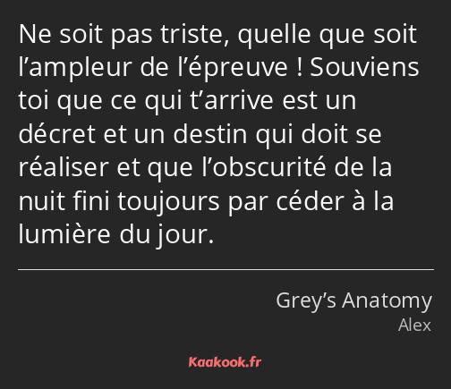Citation Ne Soit Pas Triste Quelle Que Soit L Ampleur