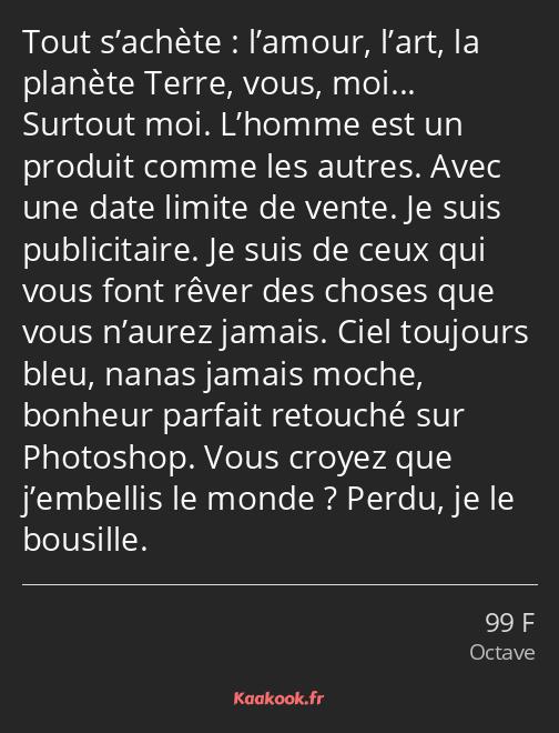 Citation Tout Sachète Lamour Lart La Planète