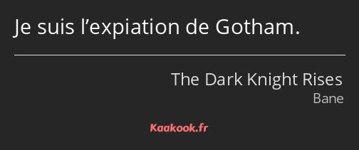 Citation Je Suis Lexpiation De Gotham Kaakook