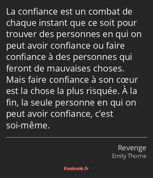 Citation La Confiance Est Un Combat De Chaque Instant