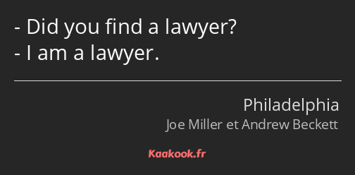 Did you find a lawyer? I am a lawyer.