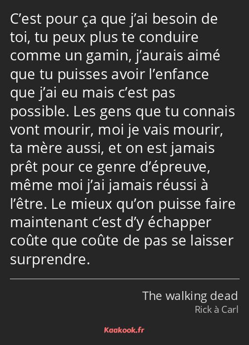 Citation C Est Pour ça Que J Ai Besoin De Toi Tu Peux