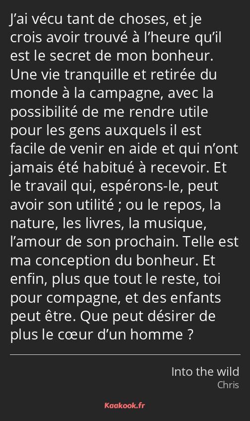 Citation J Ai Vécu Tant De Choses Et Je Crois Avoir