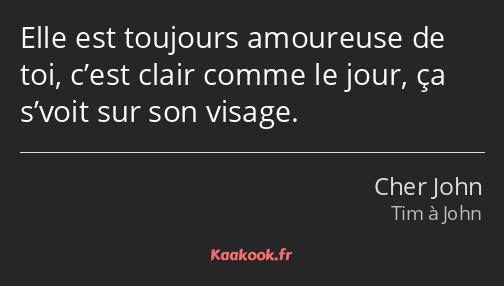 Citation Elle Est Toujours Amoureuse De Toi Cest