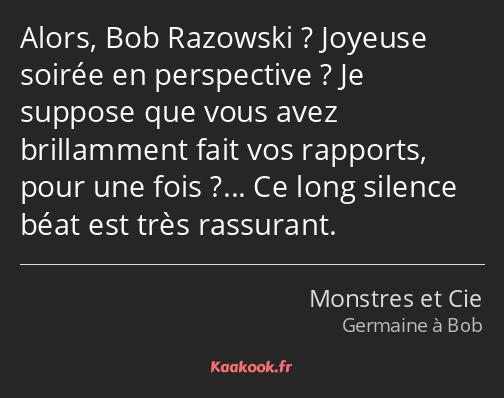 Citation Alors Bob Razowski Joyeuse Soirée En Kaakook
