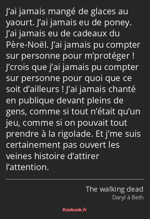 Citation J Ai Jamais Mangé De Glaces Au Yaourt J Ai