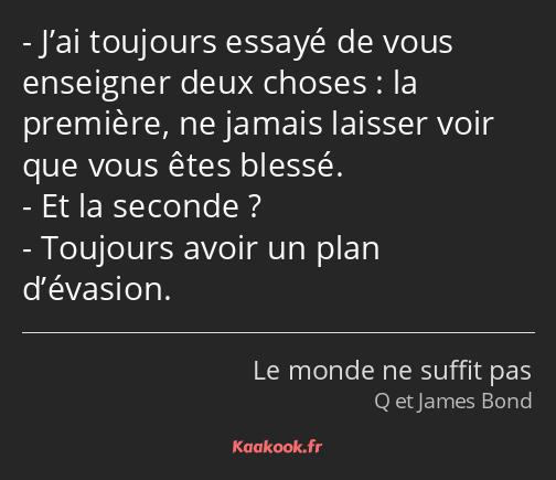 Citation J Ai Toujours Essayé De Vous Enseigner Deux