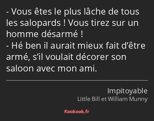 Citation Vous Etes Le Plus Lache De Tous Les Salopards Kaakook