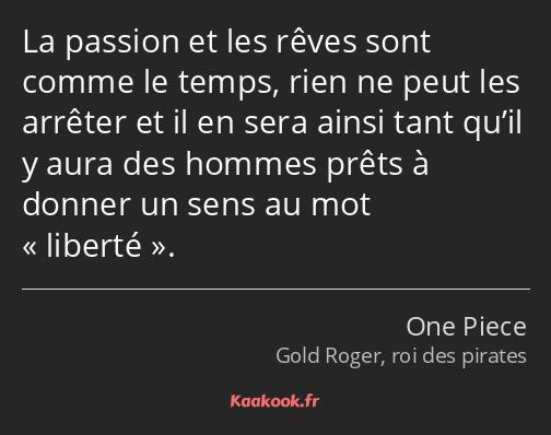 Citation La Passion Et Les Rêves Sont Comme Le Temps