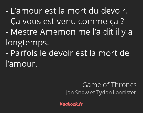 Citation Lamour Est La Mort Du Devoir ça Vous Est