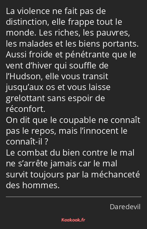 Citation La Violence Ne Fait Pas De Distinction Elle