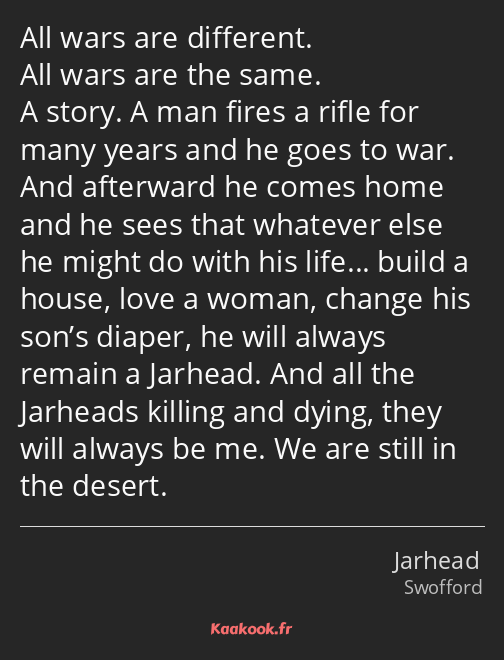 All wars are different. All wars are the same. A story. A man fires a rifle for many years and he…