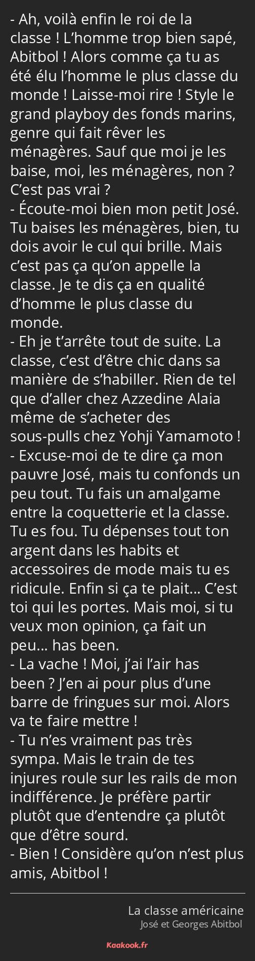 Citation Ah Voilà Enfin Le Roi De La Classe L Homme