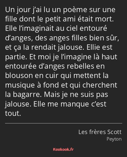 Citation Un Jour J Ai Lu Un Poème Sur Une Fille Dont Le
