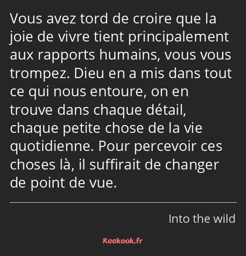 Citation « Vous avez tord de croire que la joie de vivre… »   Kaakook