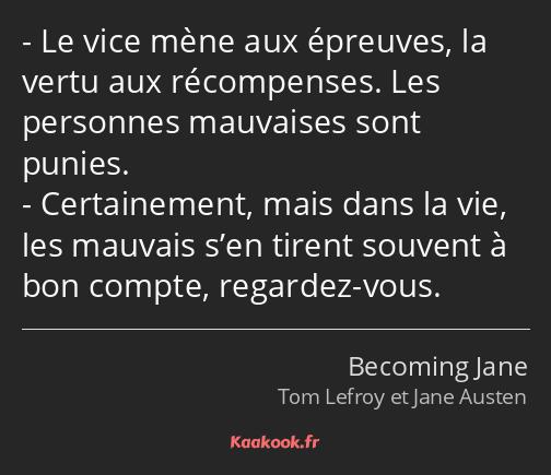 Citation Le Vice Mene Aux Epreuves La Vertu Aux Kaakook