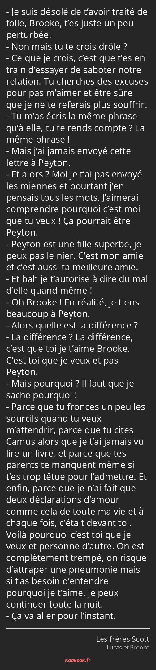 Citation Je Suis Désolé De Tavoir Traité De Folle
